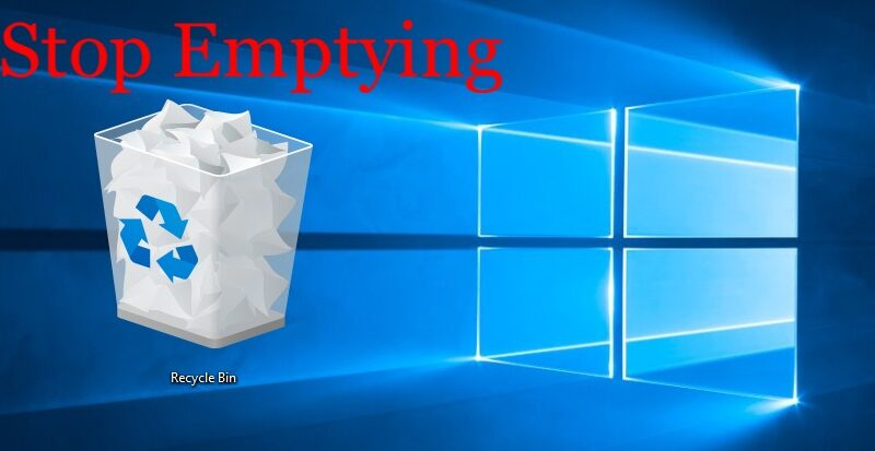 How To Stop Windows 10 From Automatic Deletion Of Files From Recycle Bin
